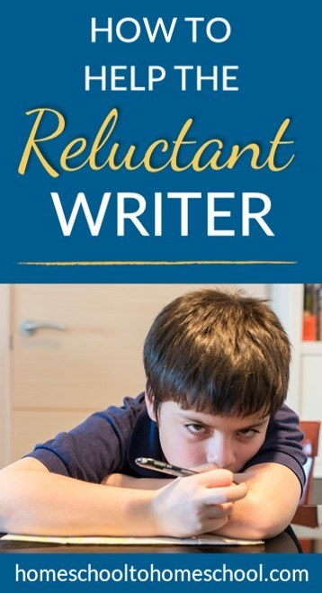 Help reluctant writer motivate to write homeschool