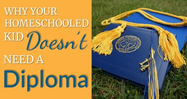 Why your homeschooled kid doesn't need a diploma