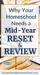 Why Your Homeschool Needs a Mid-Year Review & Reset