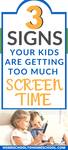 3 Signs your kids are getting TOO much screen time!