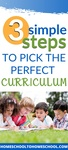 How do you wade through the massive number of curriculum choices to find the best homeschool curriculum for your kids? After 16 years of homeschooling, I've developed 3 simple steps you can take to decide which curriculum is right for your family. | Homeschool Curriculum | Best Homeschool Curriculum | Homeschool curriculum choices | How do I choose a homeschool curriculum? |