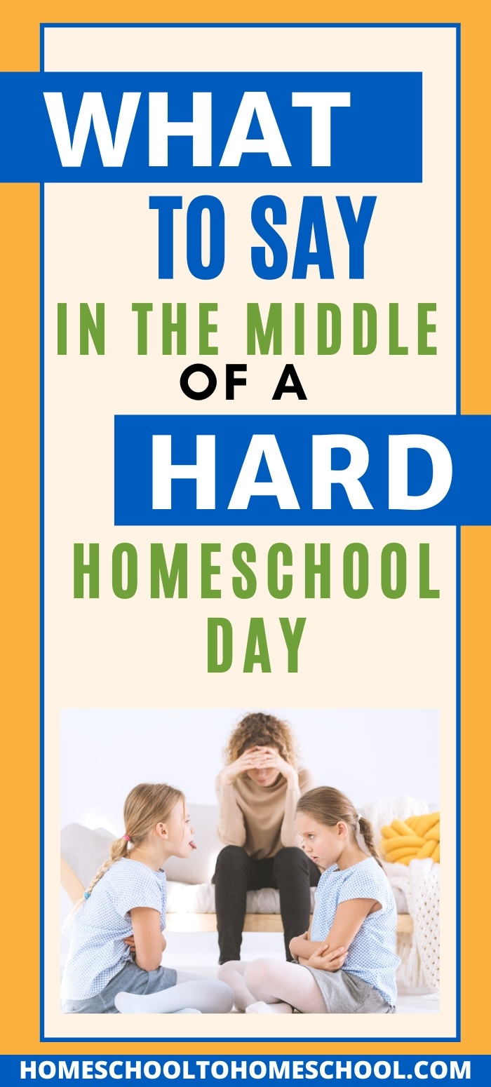 Hard homeschool days come to every homeschool family. Days where you just want to throw in the towel and quit homeschooling! Today I'm discussing 5 things you can do and say in the middle of a hard homeschool day and get your family headed back in the right direction. | Hard Homeschool Days | When Homeschooling is hard | Homeschool bad days | Homeschooling when its hard | Homeschooling easier |