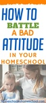 I've seen so many different kinds of bad attitudes in my house. This is something that we all have to figure out in order to keep homeschooling successfully. | Homeschool bad attitude | Homeschool defiant child | How to motivate homeschool child | homeschool battles | Uncooperative homeschooler |