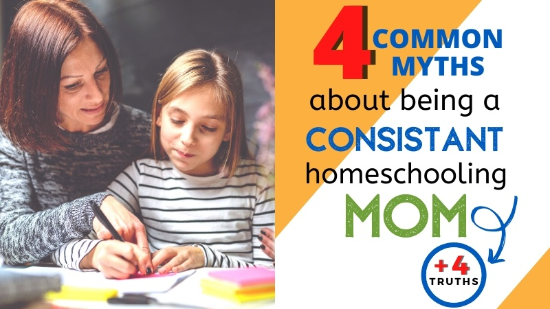 Those of us who have been doing it for a really long time (and I've been around for over 15 years) still end up believing certain lies about homeschooling … myths that seem like they should be true. But they aren't! | Lies homeschooling moms believe | Homeschool myths | The truth about homeschooling | Consistent | Consistency | Homeschool Consistently |